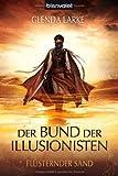 Flüsternder Sand (Der Bund der Illusionisten, Band 1)