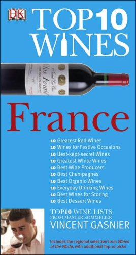 Top 10 Wines - France (Top 10 Wine Lists From Master Sommelier Vincent Gasnier)