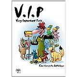 """V.I.P: Very important Petsvon """"Norbert Kr�ger"""""""