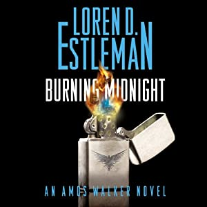 Burning Midnight: An Amos Walker Novel, Book 22 | [Loren D. Estleman]