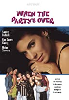 When the Party's Over [1992 Movie] by…