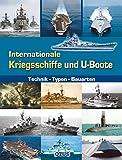 U-Boote und Kriegschiffe - Die Kriegsmarine von der Antike bis heute