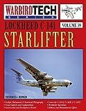 img - for Lockheed C-141 Starlifter- Warbirdtech Vol. 39 book / textbook / text book