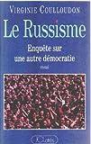 img - for Le russisme: Enquete sur une autre democratie (French Edition) book / textbook / text book