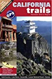 img - for California Trails Northern Sierra Region book / textbook / text book
