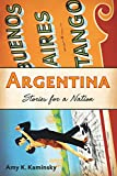 img - for Argentina: Stories for a Nation book / textbook / text book