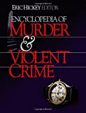 img - for Encyclopedia of Murder and Violent Crime book / textbook / text book