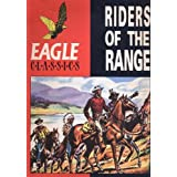 Riders of the Range (Eagle Classics S.)by C. Chilton