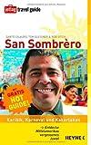 San Sombrèro: Karibik, Karneval und Kakerlaken