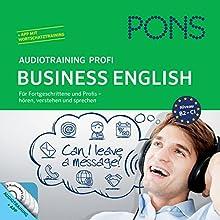 PONS Audiotraining Profi Business - English: Für Fortgeschrittene und Profis (       UNABRIDGED) by Debby Rebsch Narrated by div.