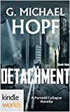The Perseid Collapse Series: Detachment (Kindle Worlds Novella)