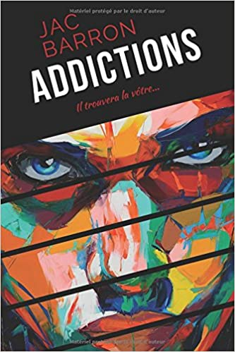 Addictions - Jac Barron (2016)