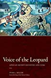 img - for Voice of the Leopard: African Secret Societies and Cuba (Carribean Studies) book / textbook / text book
