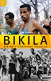 img - for Bikila Ethiopia's Barefoot Olympian book / textbook / text book