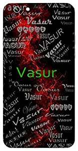 Vasur (Precious) Name & Sign Printed All over customize & Personalized!! Protective back cover for your Smart Phone : Samsung Galaxy E-7