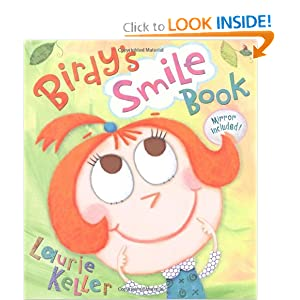 Birdy's Smile Book (Christy Ottaviano Books) by Laurie Keller