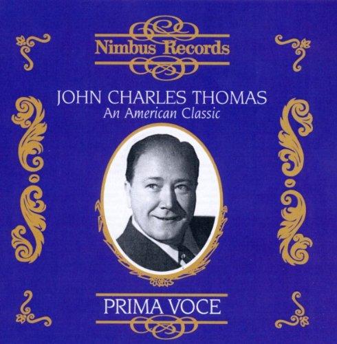 John Charles Thomas: An American Classic