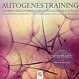 Autogenes Training - Nachhaltige Entspannung und gesunder Schlaf