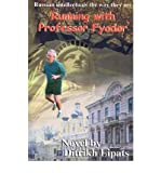img - for [ Running with Professor Fyodor By Lipats, Ditrikh ( Author ) Paperback 2001 ] book / textbook / text book