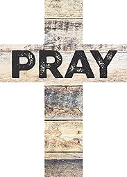 PRAY Distressed Look 7 x 5 Wood Wall Art Cross Plaque
