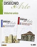 Disegno e arte. Vol. unico. Con e-book. Con espansione online. Per le Scuole superiori