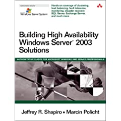 Building High Availability Windows Server(TM) 2003 Solutions