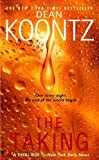 The Taking (0553584502) by Koontz, Dean R.