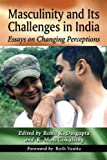 img - for Masculinity and Its Challenges in India: Essays on Changing Perceptions book / textbook / text book