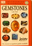 Smithsonian Handbooks: Gemstones Cally Hall (0756640113) by Cally Hall