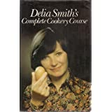 Delia Smith's Complete Cookery Courseby Smith Delia