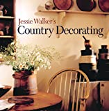 Jessie Walker's Country Decorating - 140272778X