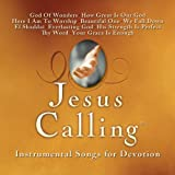 Jesus Calling: Instrumental Songs for Various Artists
