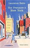 echange, troc Laurence Haïm - Une Française à New-York