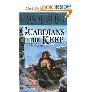 Guardians Of The Keep (The Bridge of D'Arnath, Book 2) Carol Berg
