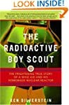 The Radioactive Boy Scout: The Fright...