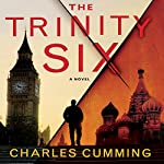 The Trinity Six | Charles Cumming