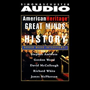 American Heritage's Great Minds of American History Audiobook
