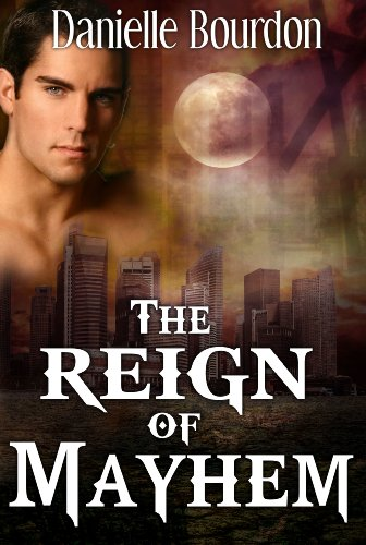 The Reign of Mayhem (Fates #3)