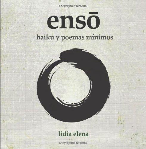 Enso: Un libro de haiku y poemas cortos