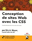 Conception de sites Web avec les CSS : Comprend des exercices et des vidos de formation (1Cdrom)