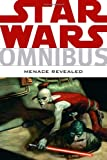 img - for Star Wars Omnibus: Menace Revealed book / textbook / text book