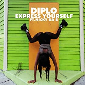 Express Yourself Diplo Clean Amazon com Express Yourself