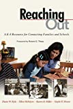 img - for Reaching Out: A K-8 Resource for Connecting Families and Schools book / textbook / text book
