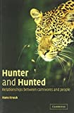 img - for Hunter and Hunted: Relationships between Carnivores and People 1st edition by Kruuk, Hans (2002) Paperback book / textbook / text book