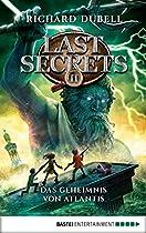 LAST SECRETS - DAS GEHEIMNIS VON ATLANTIS: BAND 2 (GERMAN EDITION)