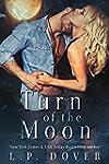Turn of the Moon (A Royal Shifters no...