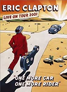 Eric Clapton - One More Car One More Rider