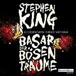 Basar der bösen Träume | Stephen King