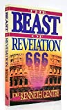 The Beast of Revelation (0930464214) by Gentry, Kenneth L.