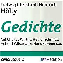 Gedichte Hörbuch von Ludwig Christoph Heinrich Hölty Gesprochen von: Charles Wirths, Heiner Schmidt, Helmut Wöstmann, Hans Kemner, Heinz Schimmelpfennig, Christine Davis